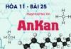 Tính chất hóa học, công thức cấu tạo của AnKan và bài tập - hóa 11 bài 25